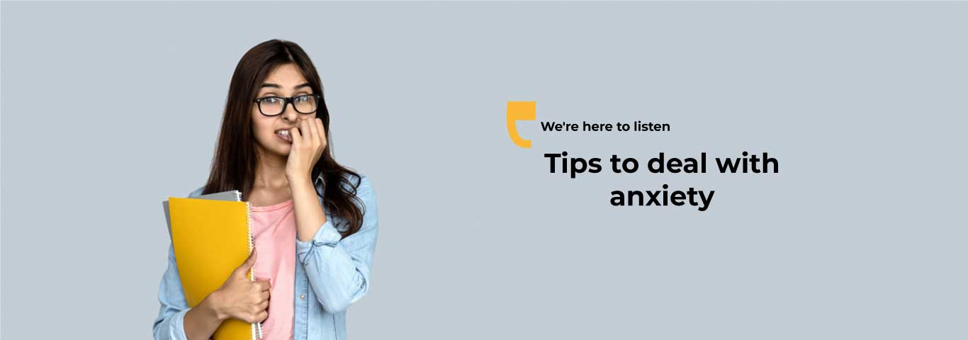 Tips to deal with anxiety